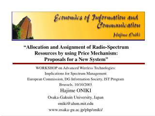 WORKSHOP on Advanced Wireless Technologies:  Implications for Spectrum Management