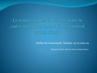 La réduction des émissions dans le cadre du nouvel accord international sur le climat
