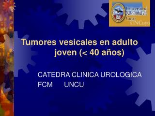 Tumores vesicales en adulto               joven (< 40 años)