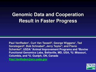 Genomic Data and Cooperation  Result in Faster Progress