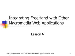 Integrating FreeHand with Other Macromedia Web Applications