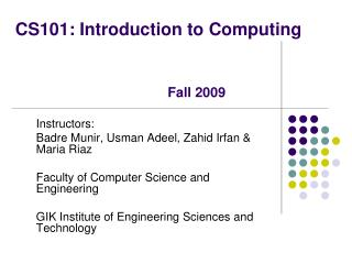 CS101: Introduction to Computing