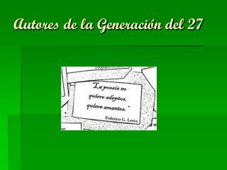 Autores de la Generación del 27