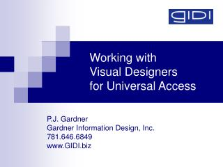 Working with Visual Designers for Universal Access