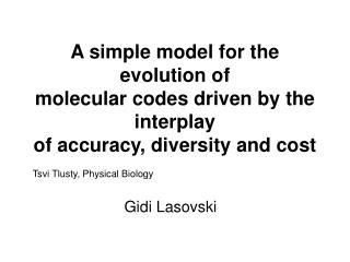 Tsvi Tlusty, Physical Biology Gidi Lasovski
