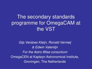The secondary standards programme for OmegaCAM at the VST