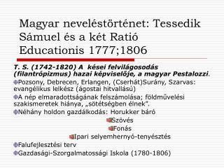 Magyar neveléstörténet: Tessedik Sámuel és a két Ratió Educationis 1777;1806