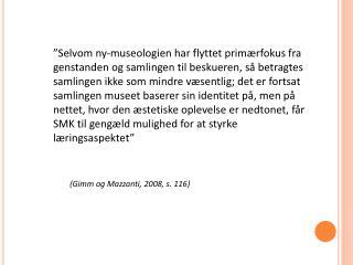 (Gimm og Mazzanti, 2008, s. 116)