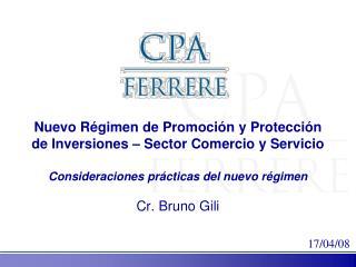 Nuevo Régimen de Promoción y Protección de Inversiones – Sector Comercio y Servicio