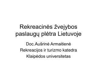 Rekreacinės žvejybos paslaugų plėtra Lietuvoje