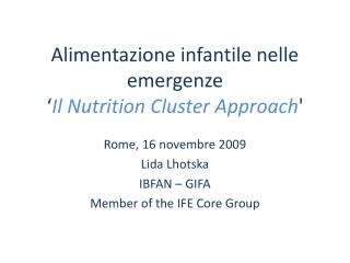 Alimentazione infantile nelle emergenze ' Il Nutrition Cluster Approach '