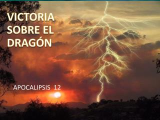 VICTORIA SOBRE EL DRAGÓN