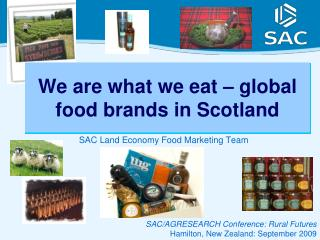 We are what we eat – global food brands in Scotland