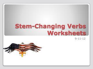 Stem-Changing Verbs Worksheets