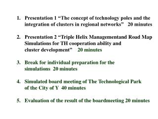 "Presentation 1 ""The concept of technology poles and the"