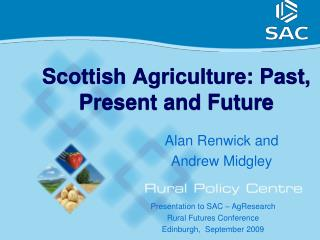 Scottish Agriculture: Past, Present and Future