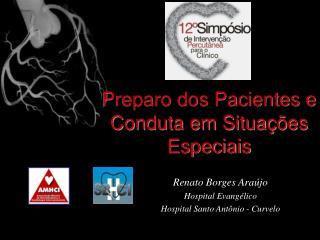 Renato Borges Araújo Hospital Evangélico Hospital Santo Antônio - Curvelo