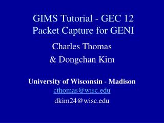 GIMS Tutorial - GEC 12 Packet Capture for GENI