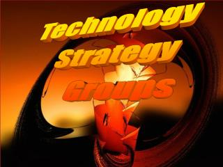 Technology  Strategy  Groups