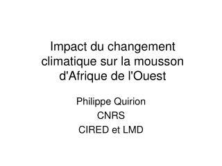 Impact du changement climatique sur la mousson d'Afrique de l'Ouest