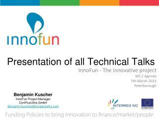 Presentation of all Technical Talks