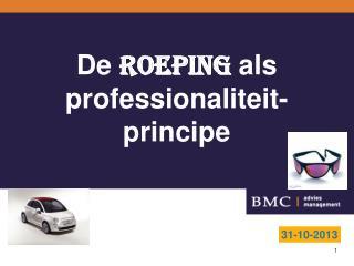 De  roeping  als professionaliteit- principe