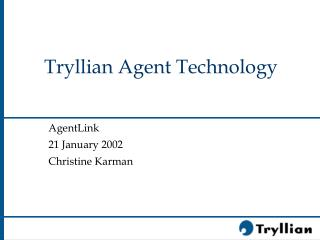 Tryllian Agent Technology