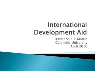 International Development Aid