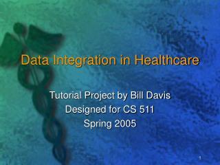 Data Integration in Healthcare