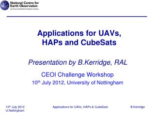 Applications for UAVs,  HAPs and CubeSats