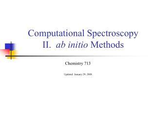 Computational Spectroscopy II.   ab initio  Methods