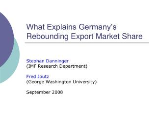 What Explains Germany's Rebounding Export Market Share
