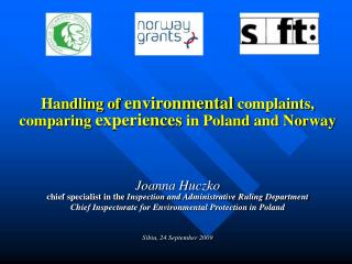 Handling of  environmental  complaints, comparing  experiences  in Poland and Norway Joanna Huczko