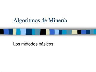 Algoritmos de Minería