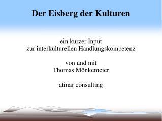 Der Eisberg der Kulturen