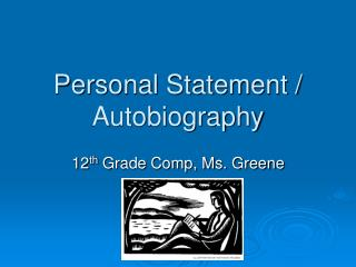 Personal Statement / Autobiography