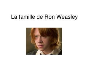 La famille de Ron Weasley