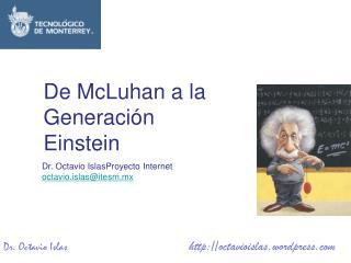 Dr. Octavio IslasProyecto Internet octavio.islas@itesm.mx