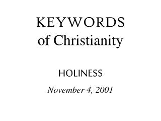 KEYWORDS of Christianity HOLINESS