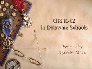 GIS K-12  in Delaware Schools