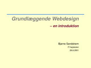 Grundl�ggende Webdesign � en introduktion
