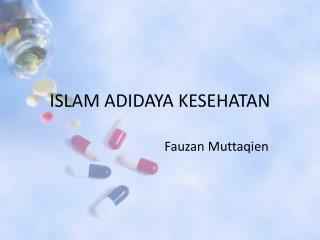 ISLAM ADIDAYA KESEHATAN