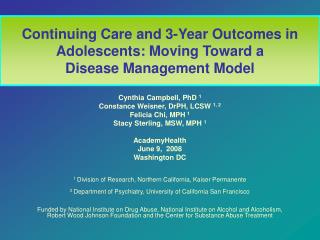 Continuing Care and 3-Year Outcomes in Adolescents: Moving Toward a  Disease Management Model