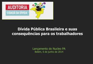 Lançamento do Nucleo PA Belém, 6 de junho de 2014