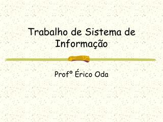Trabalho de Sistema de Informação