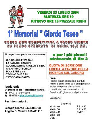 "1° Memorial "" Giordo Teseo """