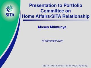 Presentation to Portfolio Committee on Home Affairs/SITA Relationship