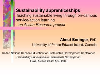 Almut Beringer , PhD University of Prince Edward Island, Canada
