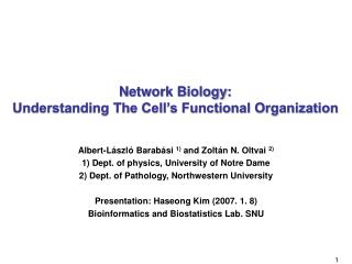 Network Biology:  Understanding The Cell's Functional Organization