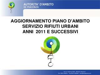 AGGIORNAMENTO PIANO D'AMBITO  SERVIZIO RIFIUTI URBANI ANNI  2011 E SUCCESSIVI
